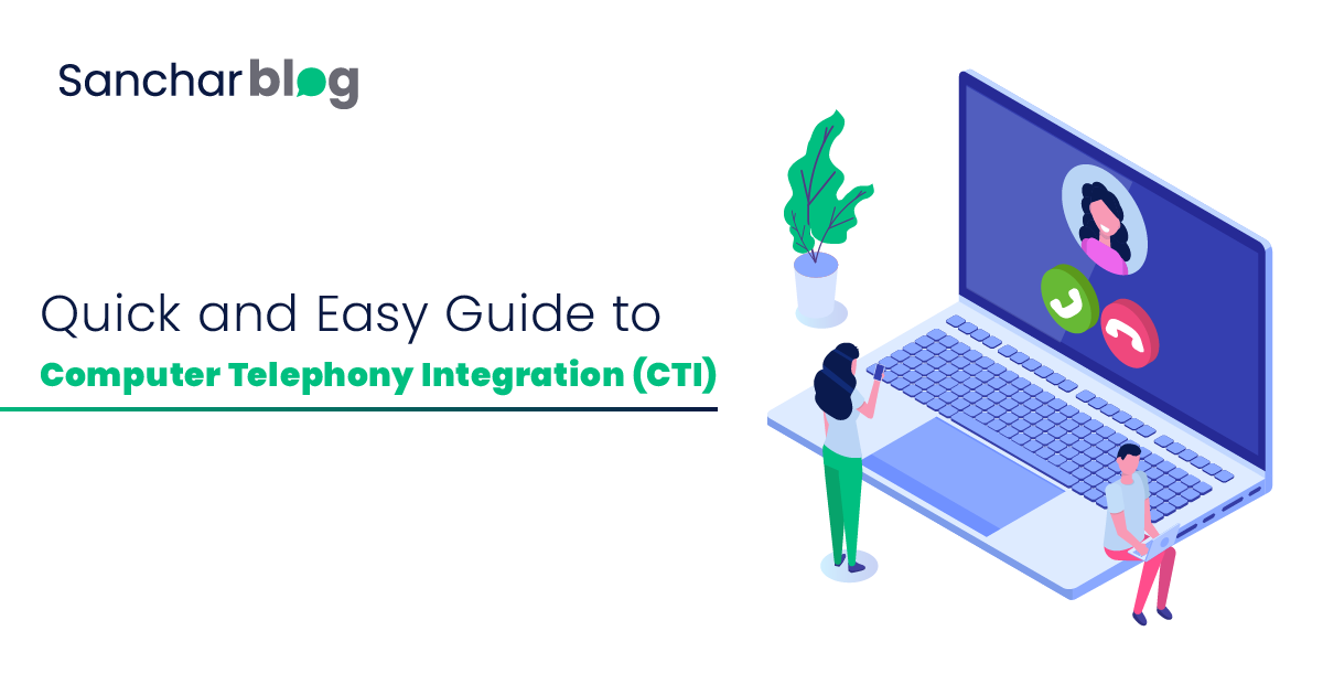 Quick and Easy Guide to Computer Telephony Integration