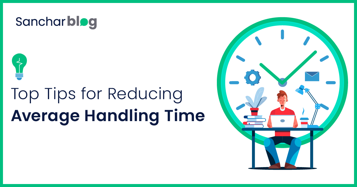 Top Tips for Reducing Average Handling Time