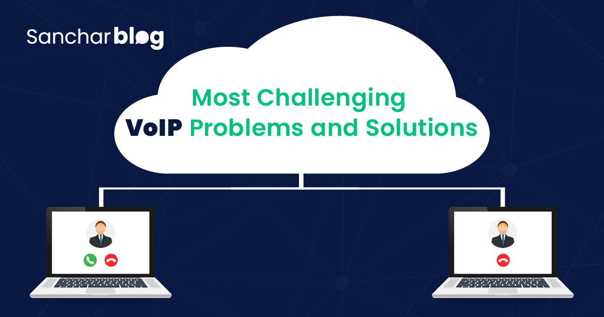 VoIP Problems and Solutions