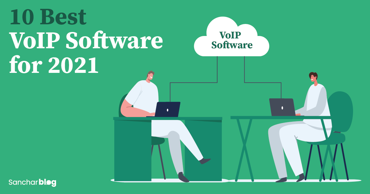 VoIP Software for 2021