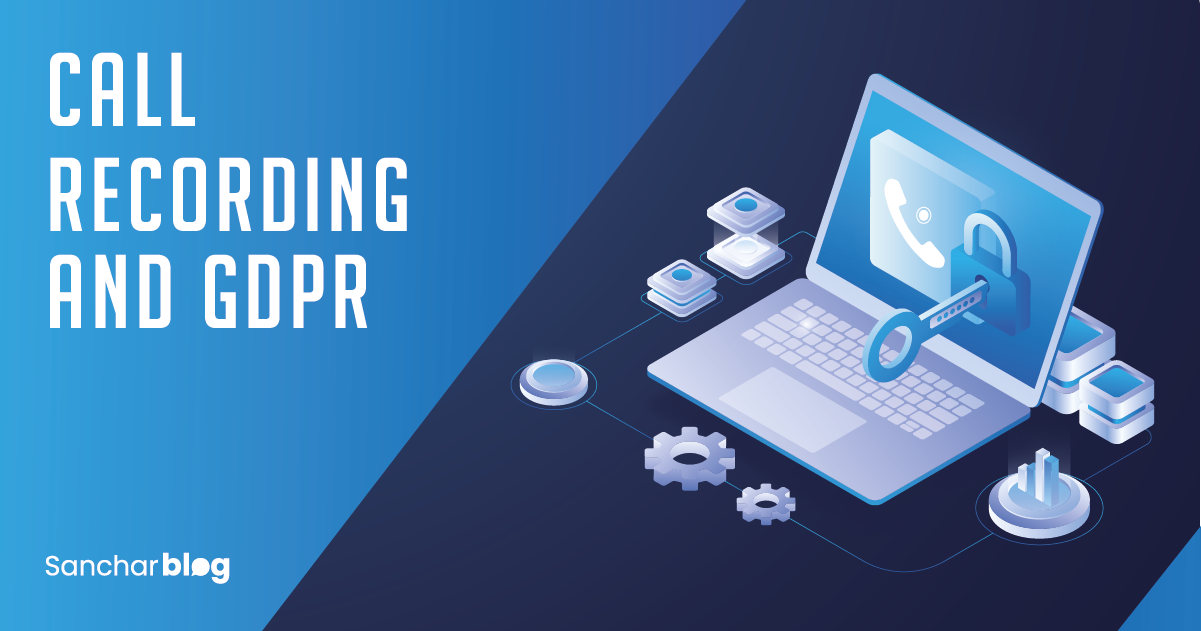 Call Recording and GDPR