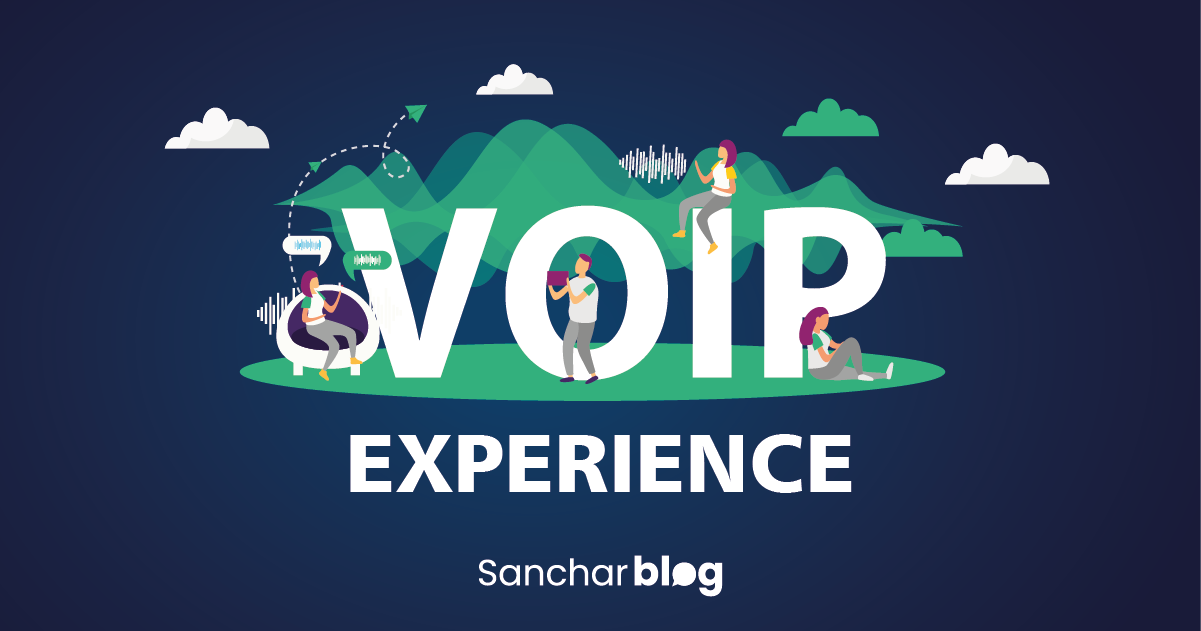 VoIP Experience