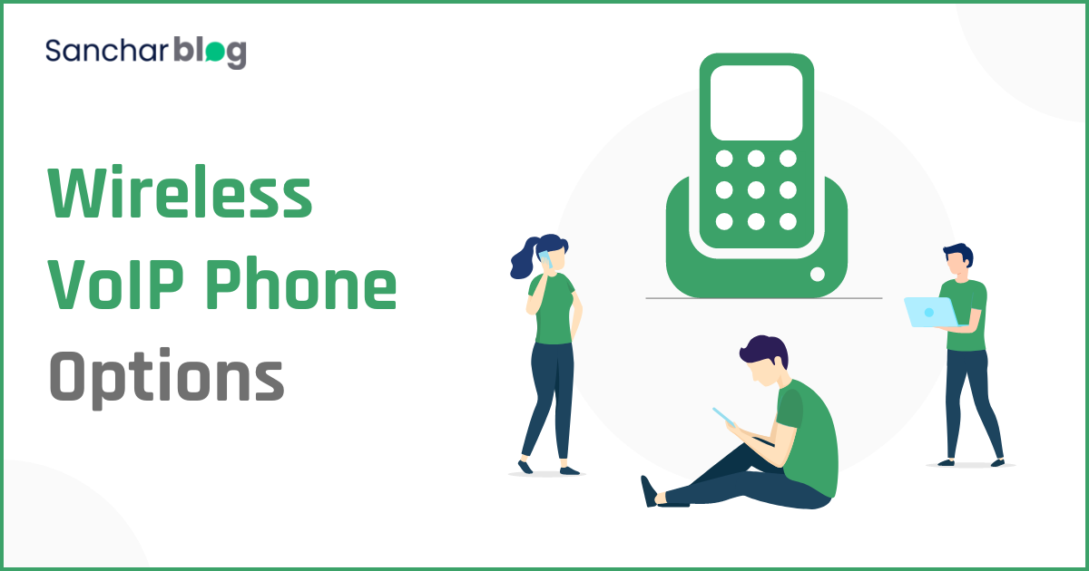 Wireless VoIP Phone Options