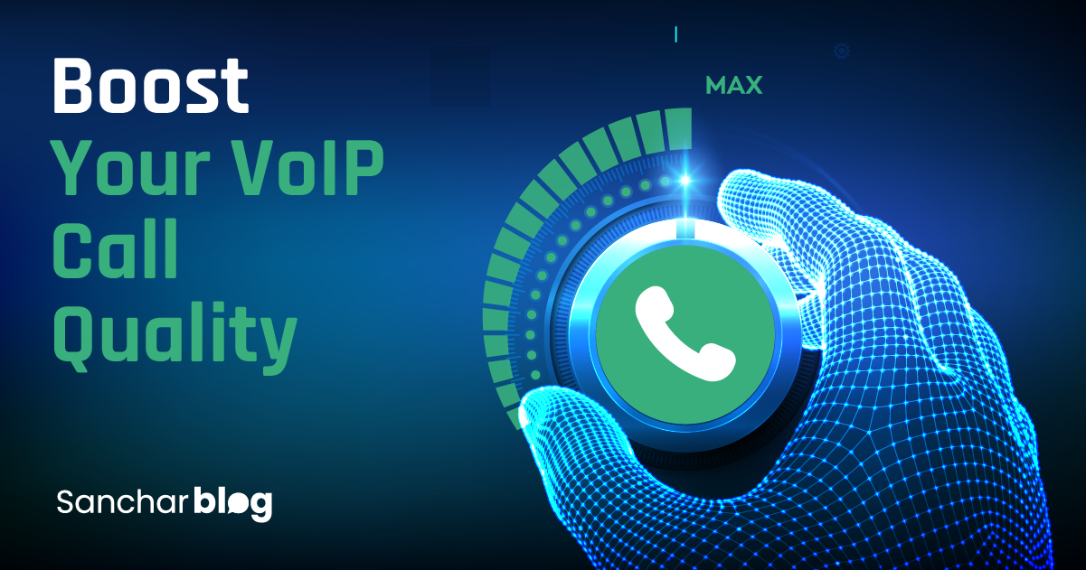 VoIP Call Quality